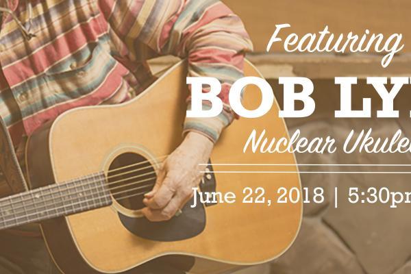 Bob Lyna Nuclear Ukulele