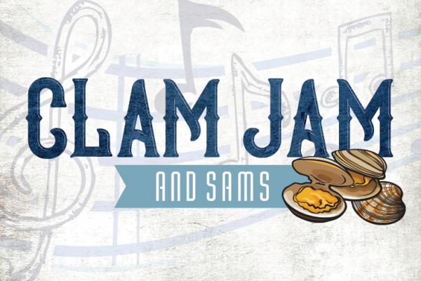 Clam Jam and Sams