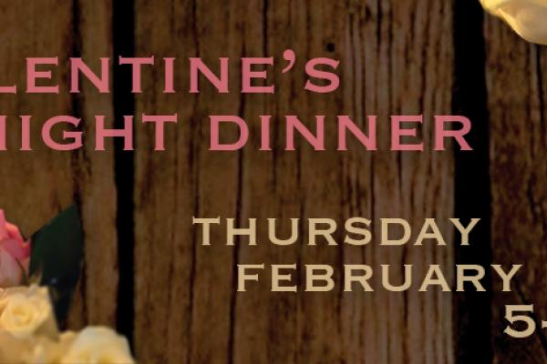 Valentine's Night Dinner at the Crystal Lake Café at Americana Vineyards