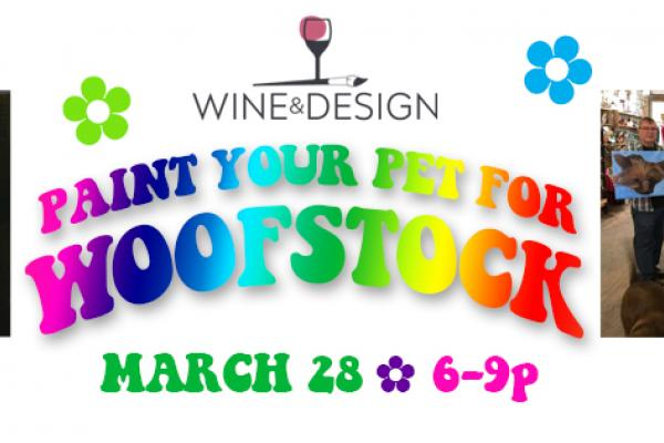 Paint Your Pet for Woofstock is Thursday, March 28 at 6pm
