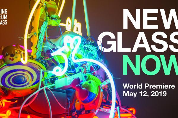 New Glass Now May 12, 2019 to January 5th, 2020