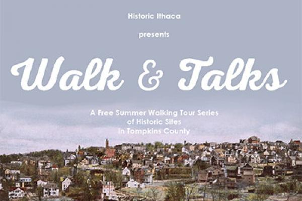 Historic Ithaca's Walk and Talks