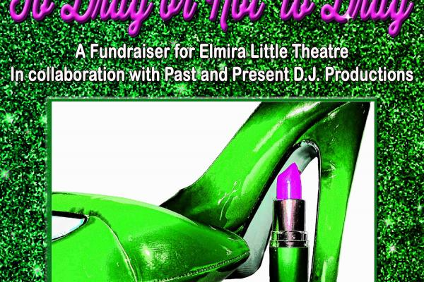 Elmira Little Theatre To Drag or Not To Drag
