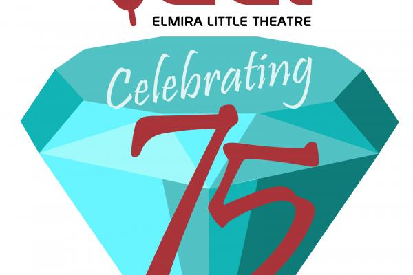 Elmira Little Theater's 75th Anniversary Celebration