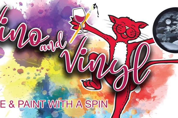 Event: Vino and Vinyl- Wine & Paint with a spin!