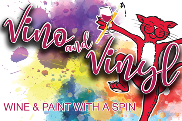 Event Name: Vino & Vinyl Wine and Paint with a spin