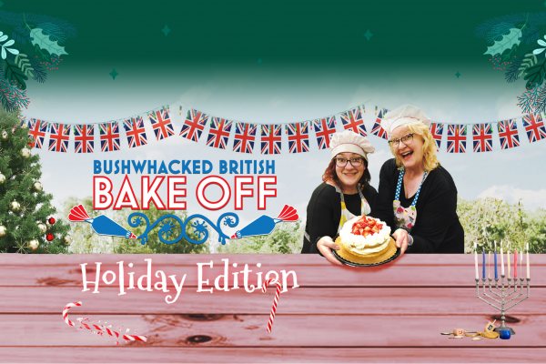 bushwacked british bakeoff