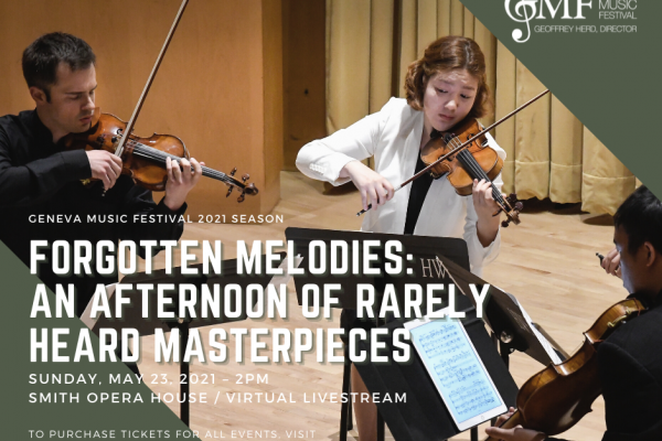 FORGOTTEN MELODIES: AN AFTERNOON OF RARELY HEARD MASTERPIECES