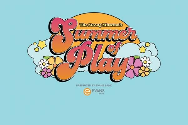 Summer of Play at The Strong