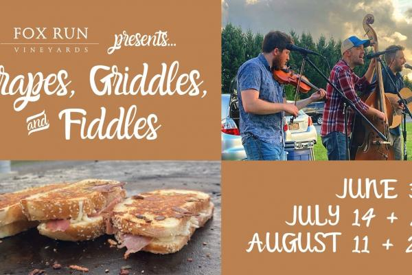 Grapes, Griddles, and Fiddles at Fox Run Vineyards