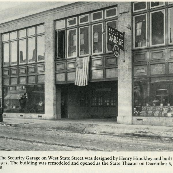 Ithaca's State Theatre started as an auto dealership and garage.