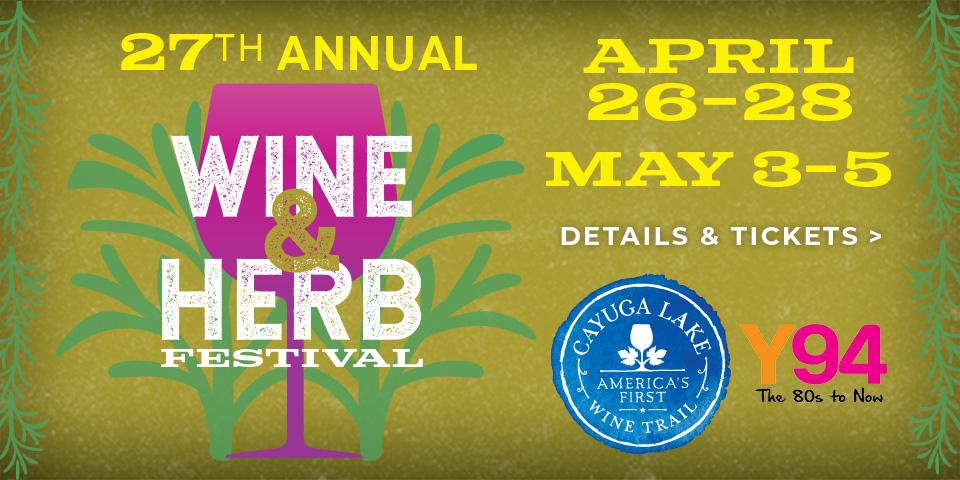 green background with pink wineglass and white wine & herb text overlay, blue circle Cayuga Lake Wine Trail logo and yellow text with dates, April 26-28 and May 3-5
